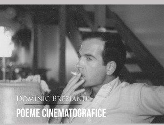 Lansarea volumului Poeme cinematografice, de Dominic Brezianu, la Librăria Cărturești