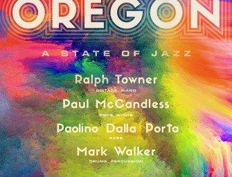 Oregon: a state of jazz în miez de primăvară