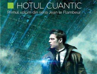 Hoțul cuantic, de Hannu Rajaniemi