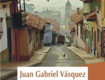 Zgomotul lucrurilor în cădere, de Juan Gabriel Vasquez