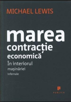 The Big Short (Marea Contractie Economica)
