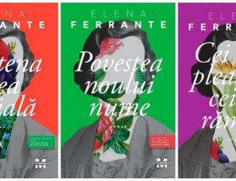 Tetralogia napolitană (primele trei romane), de Elena Ferrante