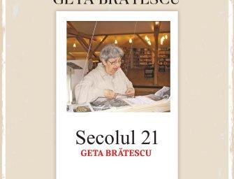 Lansarea unui nou număr al revistei Secolul 21, dedicat Getei Brătescu