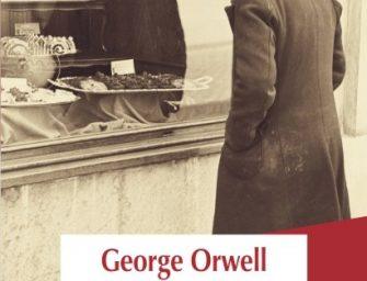 Fără un sfanț prin Paris și prin Londra, de George Orwell