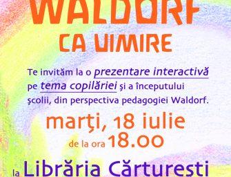 Waldorf – ca uimire și descoperire