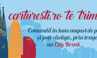 In luna august, carturesti.ro te trimite în City Break