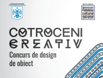 Concurs de design de obiect – Cotroceni creativ