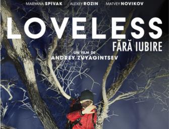 """Loveless"", din 16 martie, în cinematografe"
