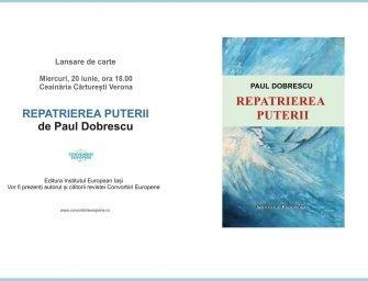 Lansare de carte: Repatrierea puterii de Paul Dobrescu
