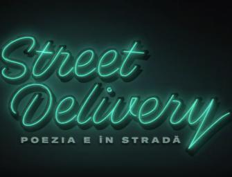 Street Delivery 2019 – Poezia e în stradă!
