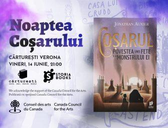 Noaptea Coşarului la Cărtureşti Verona – Lansare Coşarul: Povestea unei fete şi a monstrului ei
