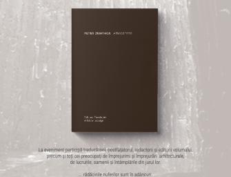 Intră în ATMOSFERE ZUMTHOR cu Editura Fundației Arhitext design